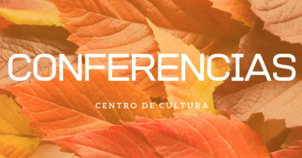 CONFERENCIA - Centro Cultural